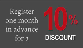 Register one month in advance for a 10% discount